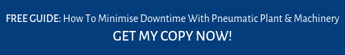 How To Minimise Downtime With Pneumatic Plant & Machinery